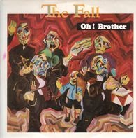 The Fall - Oh! Brother