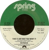 The Fatback Band - Take It Any Way You Want It