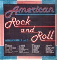 The Five Spots, The Fireballs, ... - American Rock and Roll Instrumentals Vol.3