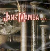 The Flaming Mussolinis - Jank Mamba A.k.a....