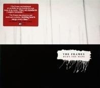 The Frames - Burn the Maps