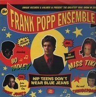 Frank Popp Ensemble - Hip Teens (Don't wear blue jeans)