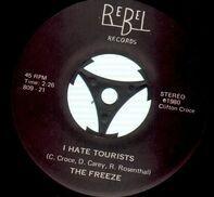 The Freeze - I Hate Tourists