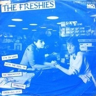 The Freshies - I'm In Love With The Girl On The  Manchester Virgin...