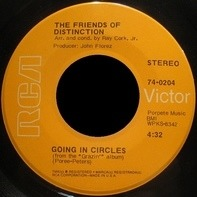 The Friends Of Distinction - Going In Circles / Let Yourself Go