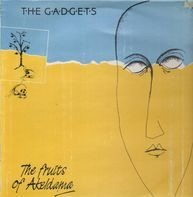 The Gadgets - The Fruits Of Akeldama