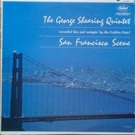 The George Shearing Quintet - San Francisco Scene