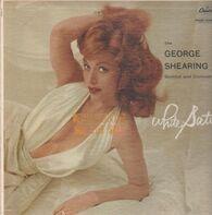 The George Shearing Quintet - White Satin