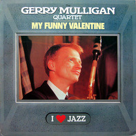 The Gerry Mulligan Quartet - My Funny Valentine