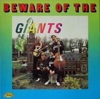 The Giants - Beware Of The Giants