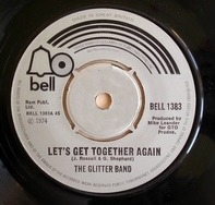 The Glitter Band - Let's Get Together Again