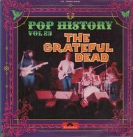 The Grateful Dead - Pop History Vol 23