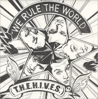 The Hives - We Rule The World