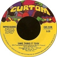 The Impressions - Same Thing It Took / I'm So Glad
