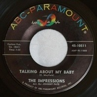 The Impressions - Talking About My Baby / Never Too Much Love
