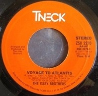 The Isley Brothers - Voyage To Atlantis / So You Wanna Stay Down