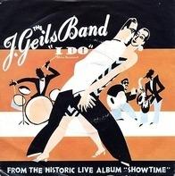 The J. Geils Band - I Do (Live Version)