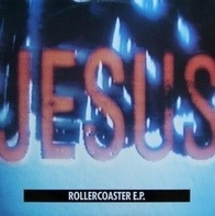 The Jesus And Mary Chain - Rollercoaster E.P.