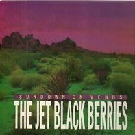 The Jet Black Berries - Sundown on Venus