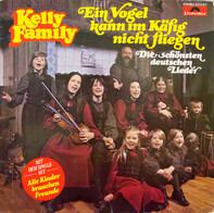 The Kelly Family - Ein Vogel Kann Im Käfig Nicht Fliegen