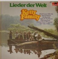 The Kelly Family - Lieder Der Welt