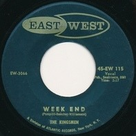 The Kingsmen - Week End / Better Believe It