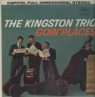 Kingston Trio - Goin' Places