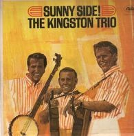 Kingston Trio - Sunny Side!