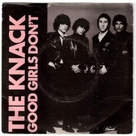 The Knack - Good Girls Don't