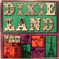 The Left Bank Bearcats - Dixieland