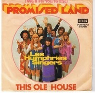 The Les Humphries Singers, Les Humphries Singers - (We'll Fly You To The) Promised Land / This Ole House