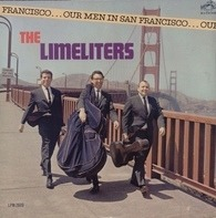 The Limeliters - Our Men in San Francisco