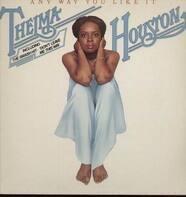 Thelma Houston - Any Way You Like It