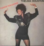 Thelma Houston - Throw You Down