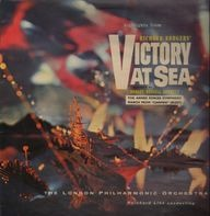 The London Philharmonic Orchestra, ... - Victory At Sea / Symphonic Suite Of..