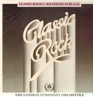 The London Symphony Orchestra - Classic Rock 3 - Rhapsody In Black