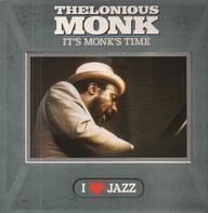 Thelonious Monk - It's Monk's Time