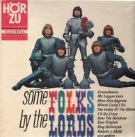 The Lords - Some Folks By The Lords