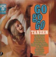 The Lords, Die Ladies,The Gloomys - Go Go Go Tanzen