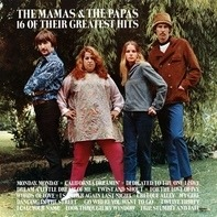 The Mamas & The Papas - 16 Of Their Greatest Hits