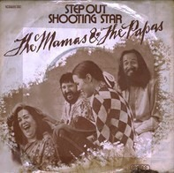 The Mamas & The Papas - Step Out / Shooting Star