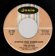 The Meters - Stretch Your Rubber Band / Groovy Lady