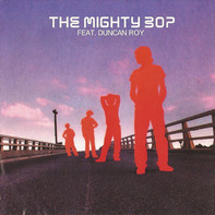 The Mighty Bop Feat. Duncan Roy - The Mighty Bop