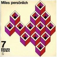 The Miles Davis Quintet - Miles Persönlich
