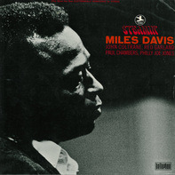 The Miles Davis Quintet - STEAMIN'