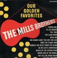 The Mills Brothers - Our golden favorites