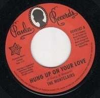 The Montclairs - Hung Up On Your Love / I Need You More