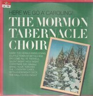 The Mormon Tabernacle Choir - Here We Go A' Caroling