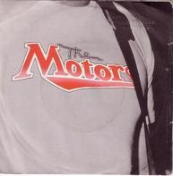 The Motors - Be What You Gotta Be / You Beat The Hell Outta Me