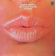 The Mystic Moods Orchestra - English Muffins